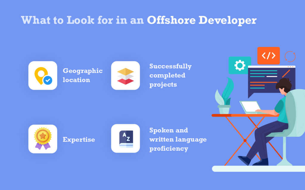 Looking for in an Offshore Developer